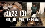 Jazz 101 - Soloing over the Form.jpg
